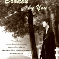 [TWOSHOT](Req ff) - Broken by You - 2END