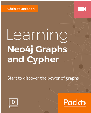 Packt Publishing -  Learning Neo4j Graphs and Cypher