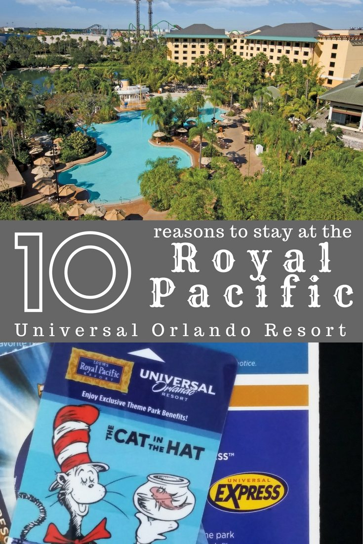 10 reasons you should stay at the Loew's Royal Pacific Resort at Universal Orlando