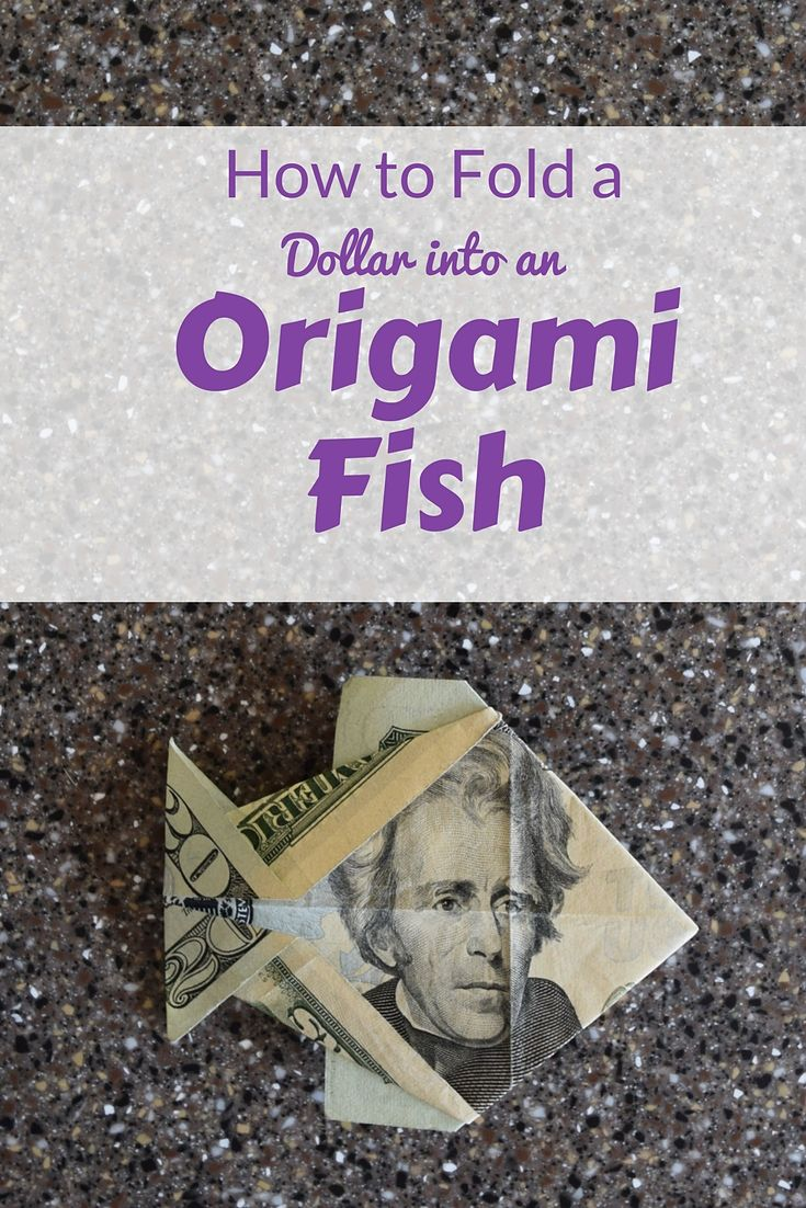 Step-By-Step insturctions and tutorial for a dollar origami fish | FaveMom.com