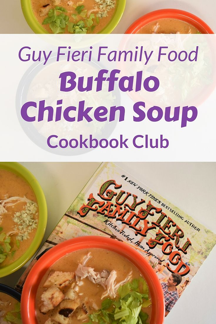 Guy Fieri serves up some amazing recipes in Family Food including a Buffalo Chicken Soup that is flavorful and fun | Favemom.com | Cookbook Review | Cookbook Book Club #buffalochicken #guyfieri #cookbookreview #bookclub #souprecipes