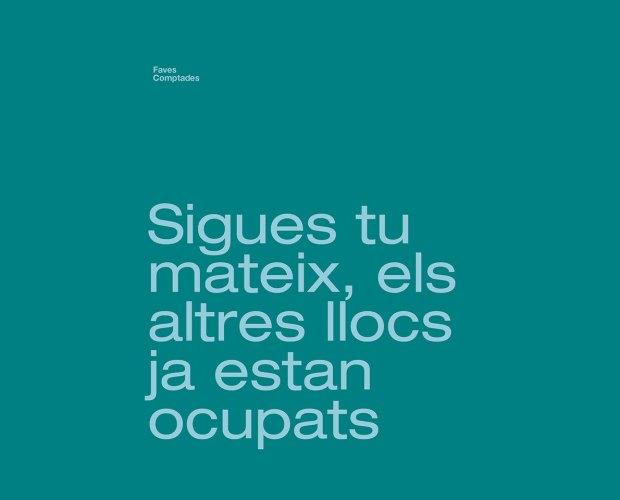 sigues tu mateix, els altres llocs ja estan ocupats faves comptades dites catalanes blog