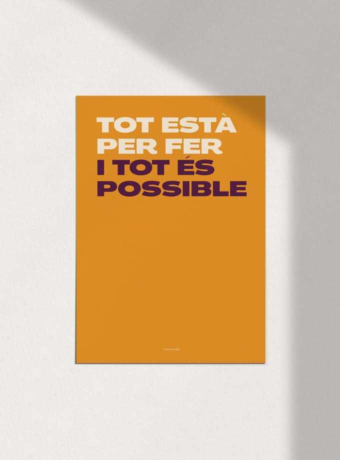 tot_esta_per_fer_tot_es_posible_fosc_pòsters_en_català_decoracio_favescomptades