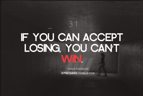 https://i1.wp.com/favimages.net/wp-content/uploads/2013/06/vince-lombardi-quotes-sayings-accept-losing-you-cannot-win.png