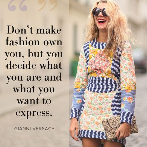 fashion, quotes, sayings, express, gianni versace