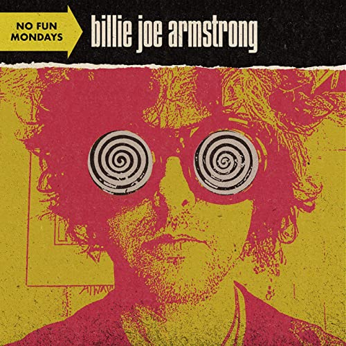 グリーン・デイのビリー・ジョーが歌うロック名曲「No Fun Mondays」
