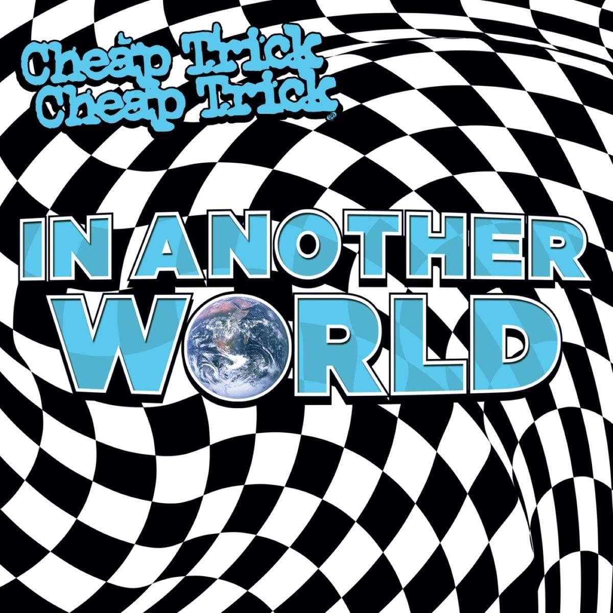 永遠のティーンエイジャー・ロック!チープ・トリック「In Another World」