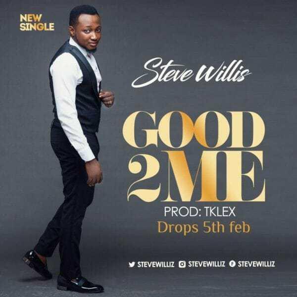 Steve-Willis-Good-To-Me