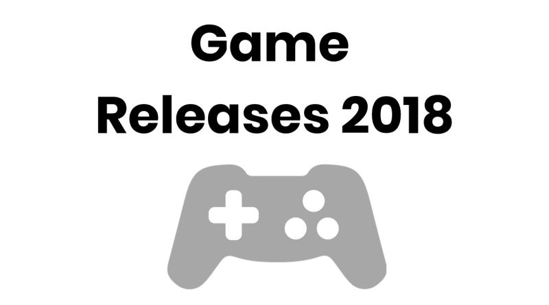 New Games 2018 – Best Games of this Year – Game Releases