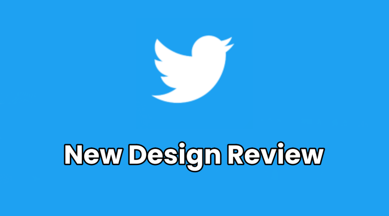 Twitter's New Design 2019 – Good Or Not? A Review