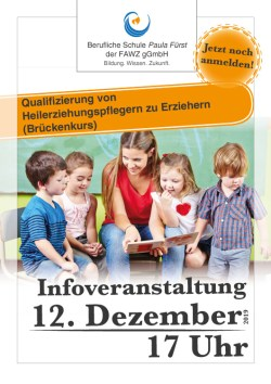 FAWZ_Qualifizierung vom Heilerziehungspfleger zum Erzieher_Brückenkurs_Infoveranstaltung am 12. Dezember 2019