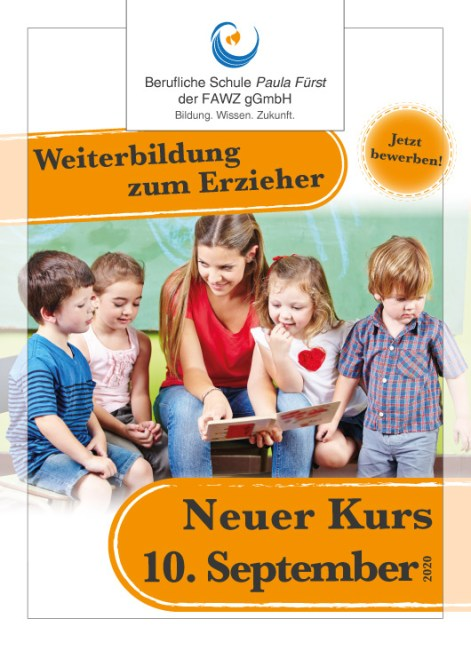 Berufliche Schule Paula Fürst der FAWZ gGmbH_Weiterbildung zum Erzieher_Neuer Kurs 10. September 2020
