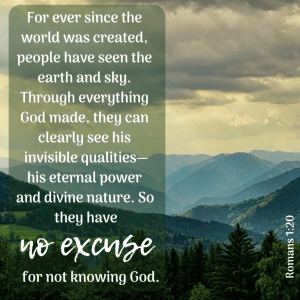 No excuse for not knowing God.