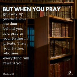 WHEN you pray, not IF