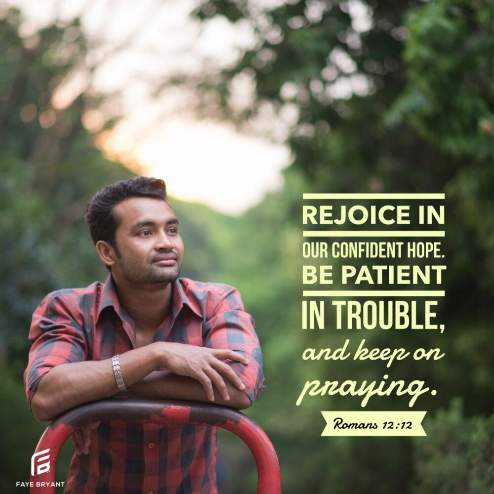 Rejoice, Be Patient, Pray