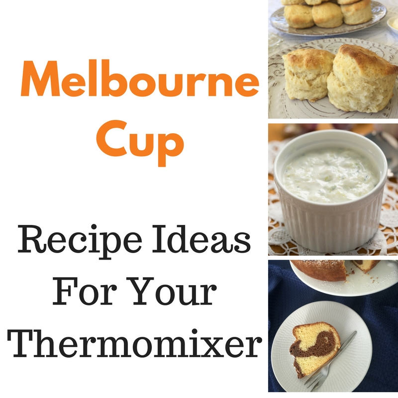 Melbourne Cup – Recipe Ideas For Your Thermomix