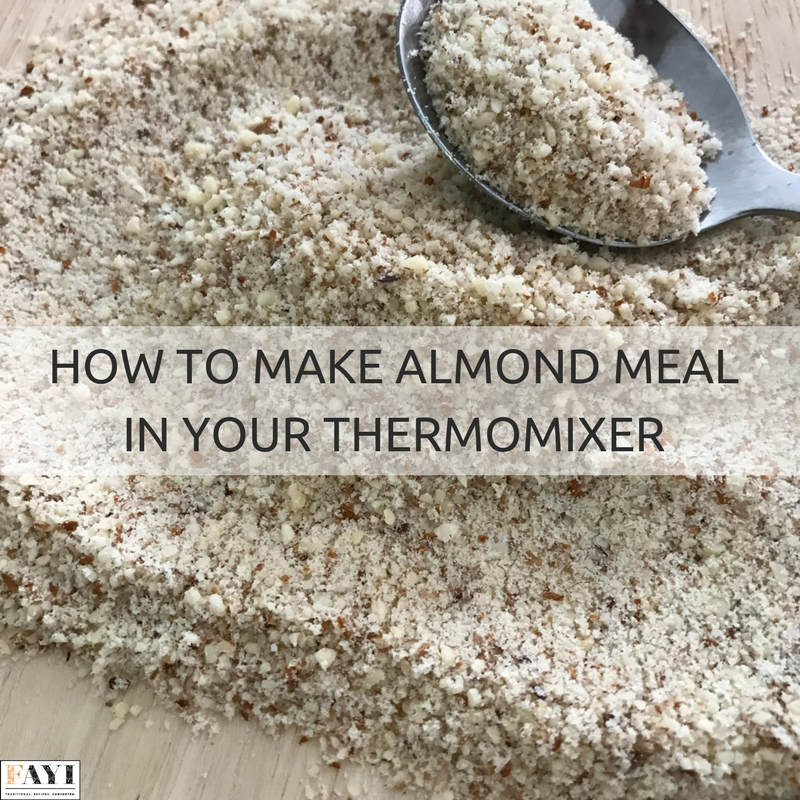 How To Mill Almond Meal & Almond Flour In Your Thermomix