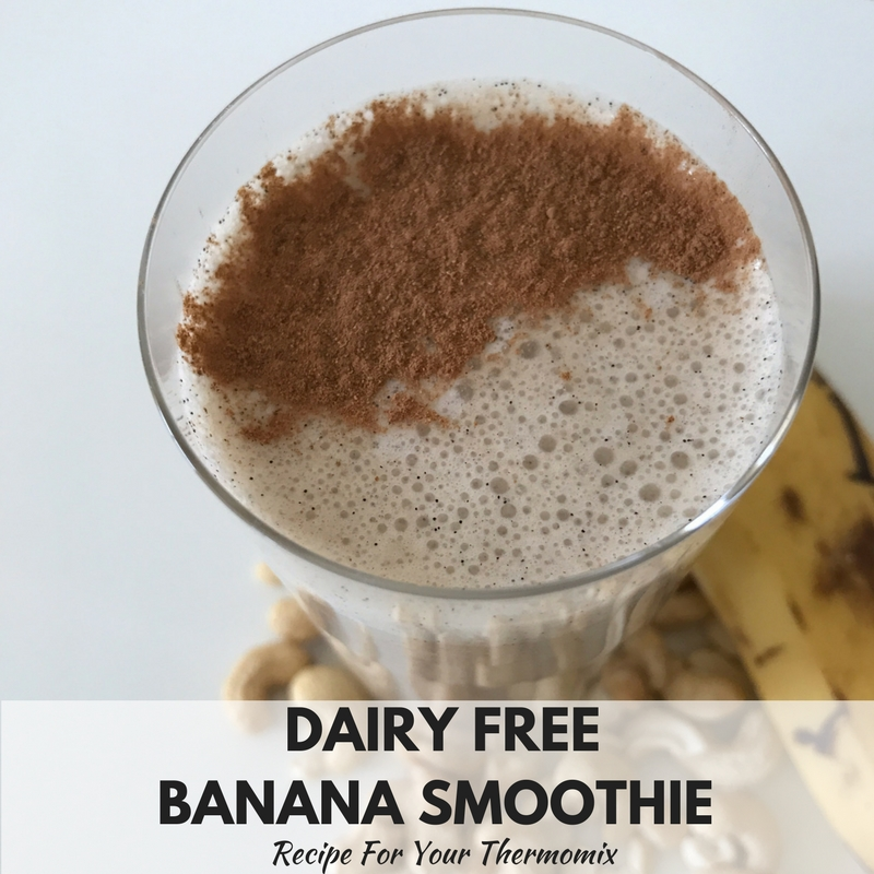 Quick, Easy, Dairy Free Banana Smoothie Recipe For Thermomix