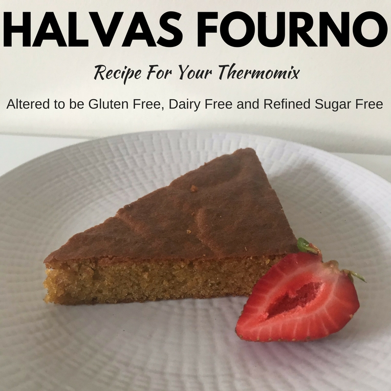 Healthy Thermomix Cake Recipe – Greek Halva Fourno Made Gluten and Dairy Free