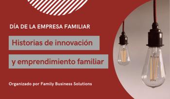 emprendimiento e innovación en las empresas familiares