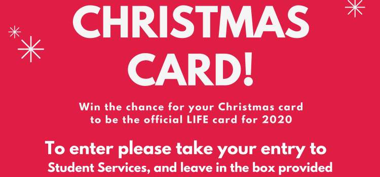 Design the official LIFE Education Trust 2020 Christmas Card!