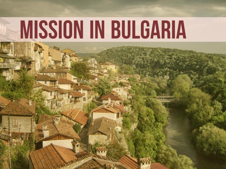 Mission in Bulgaria