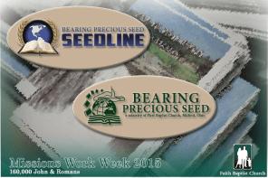 missions work week faith baptist church chelsea - bearing precious seed milford ohio