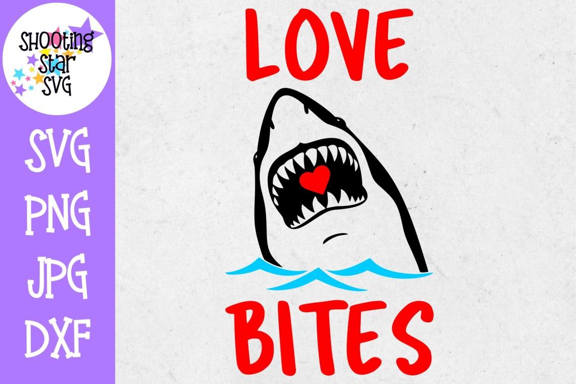 Download Love Bites Shark - Valentine's Day SVG (261397) | Cut ...