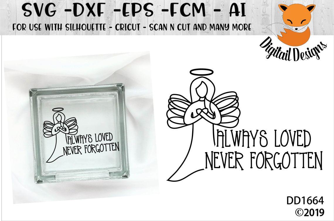 Download Memorial Always Loved Never Forgotten SVG (346788) | Cut ...