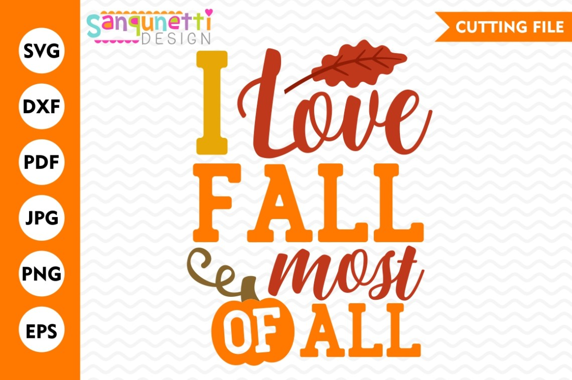Download I love fall most of all SVG, fall lettering, Fall svg ...