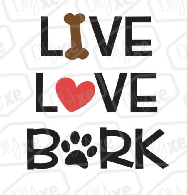 Download Live Love Bark Svg
