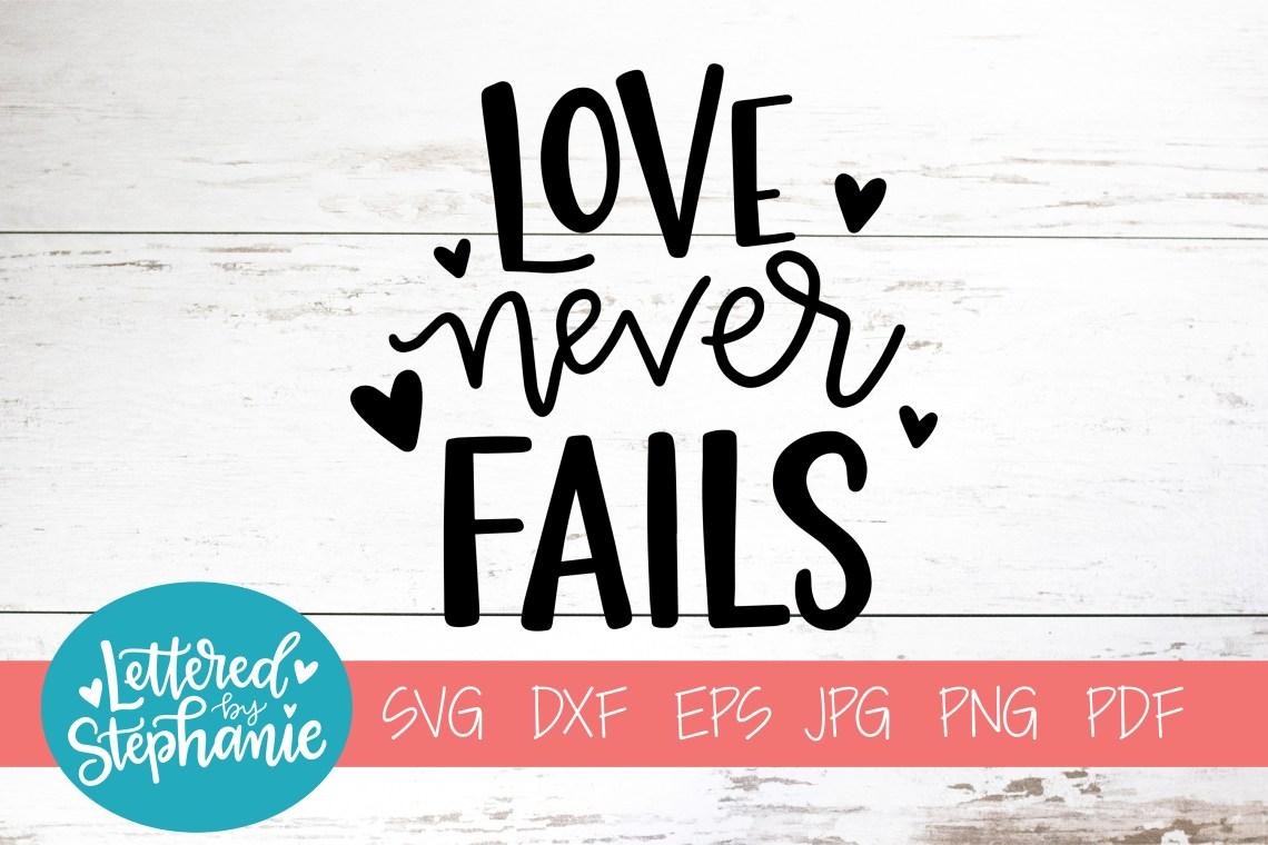 Download Handlettered SVG DXF, Love never fails (237481) | SVGs ...
