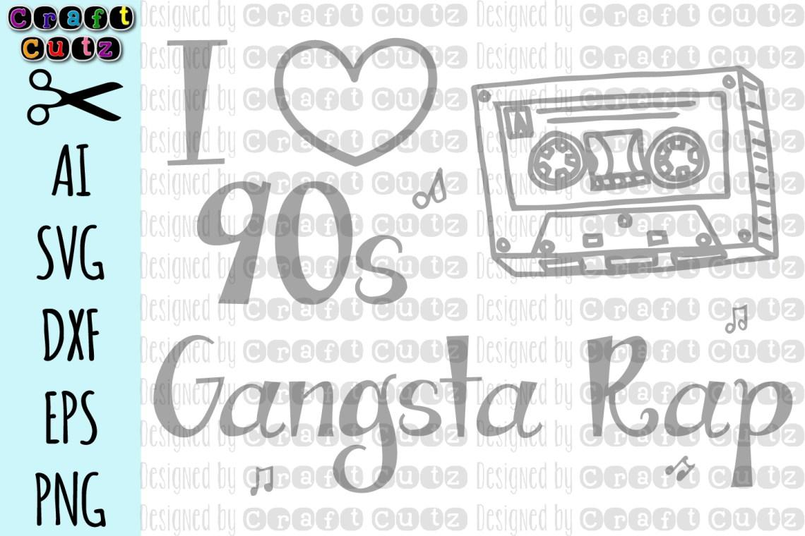 Download I Love 90s Gangsta Rap svg, Little Gangsta svg, Hip Hop svg