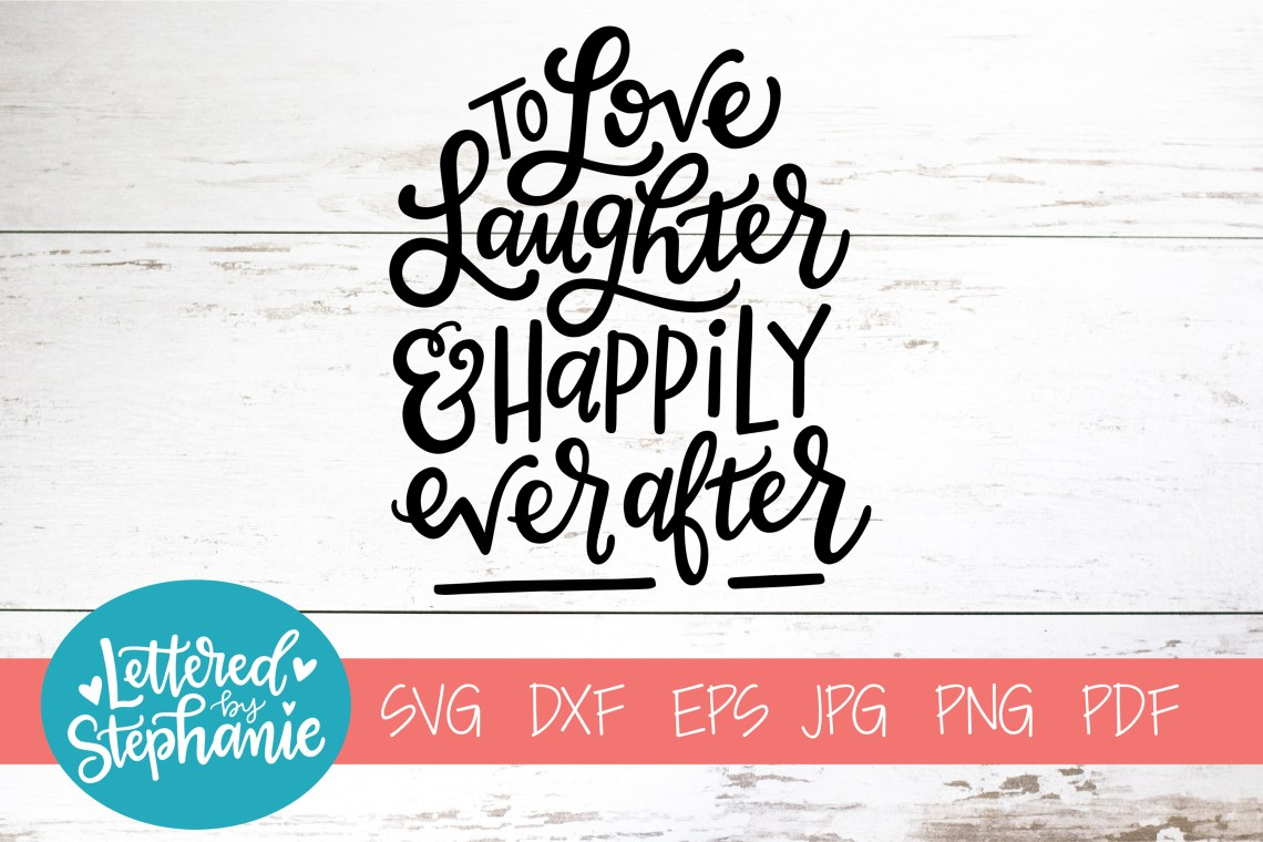 Download Handlettered SVG DXF, To love laughter