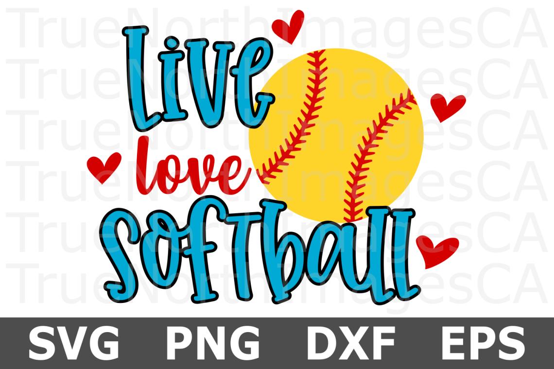 Download Live Love Softball- A Sports SVG Cut File