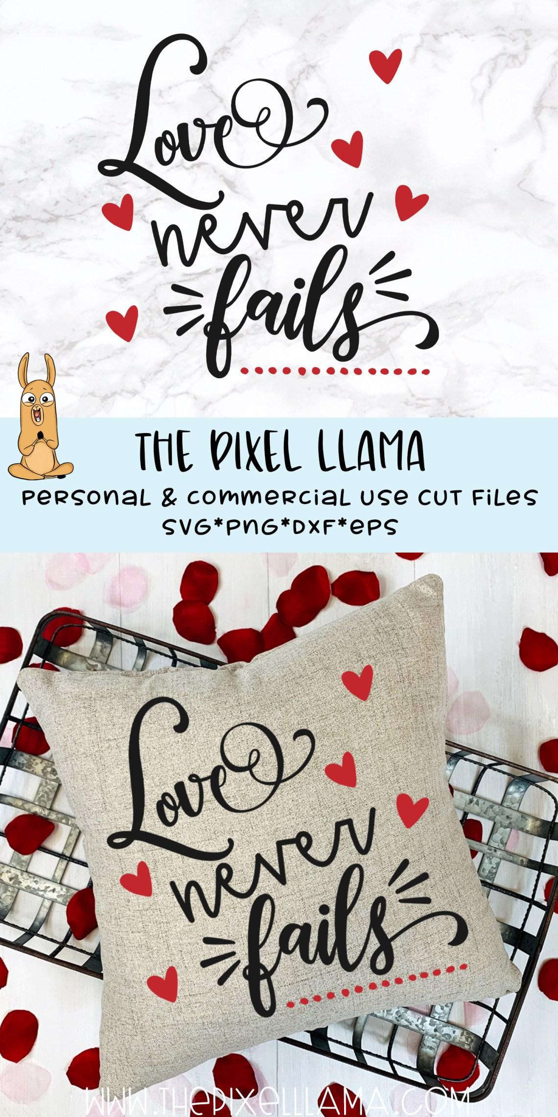Download Love Never Fails Valentine SVG (411877) | SVGs | Design ...