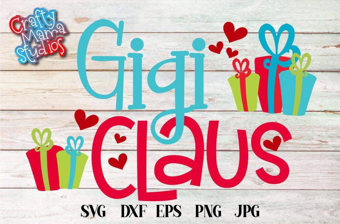 Download Christmas SVG, Gigi Claus, Santa Claus Grandma Sublimation