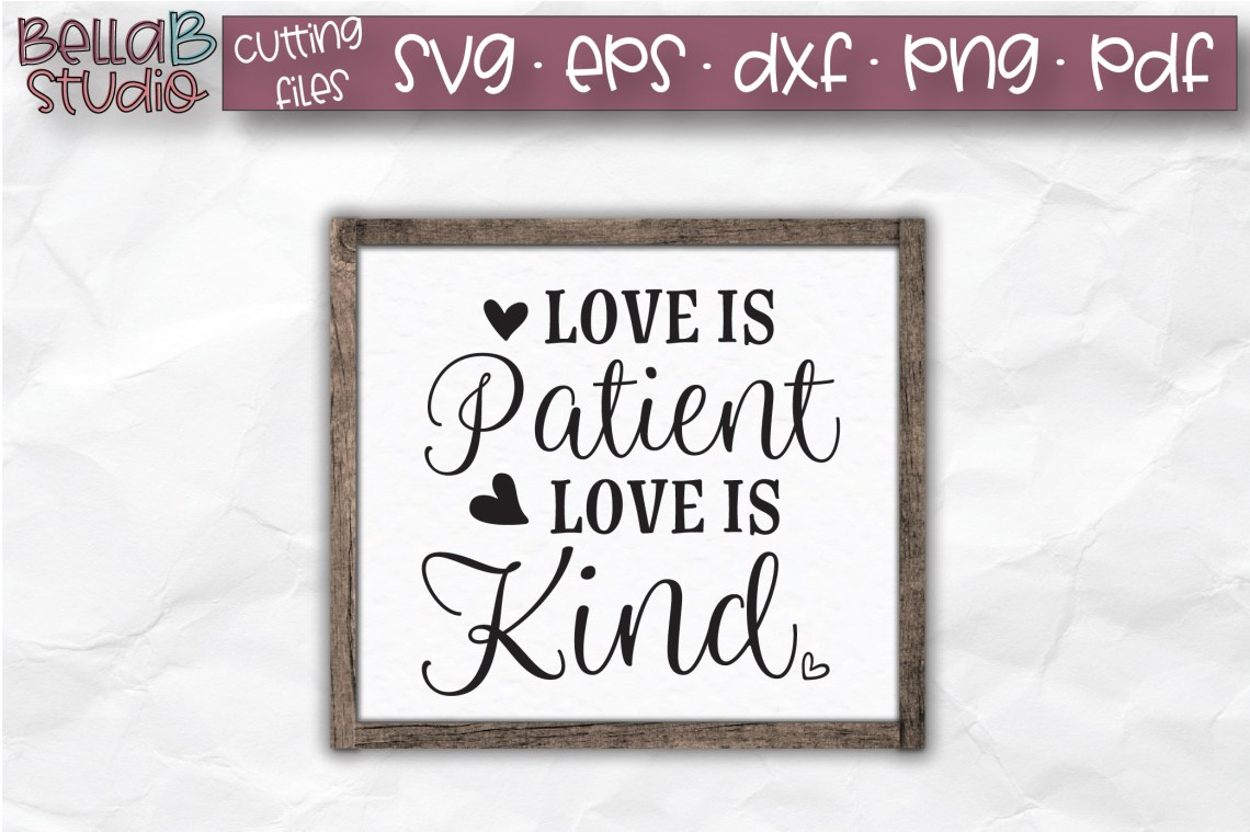 Download Love Is Patient Love Is Kind SVG, Christian SVG, Bible Verse
