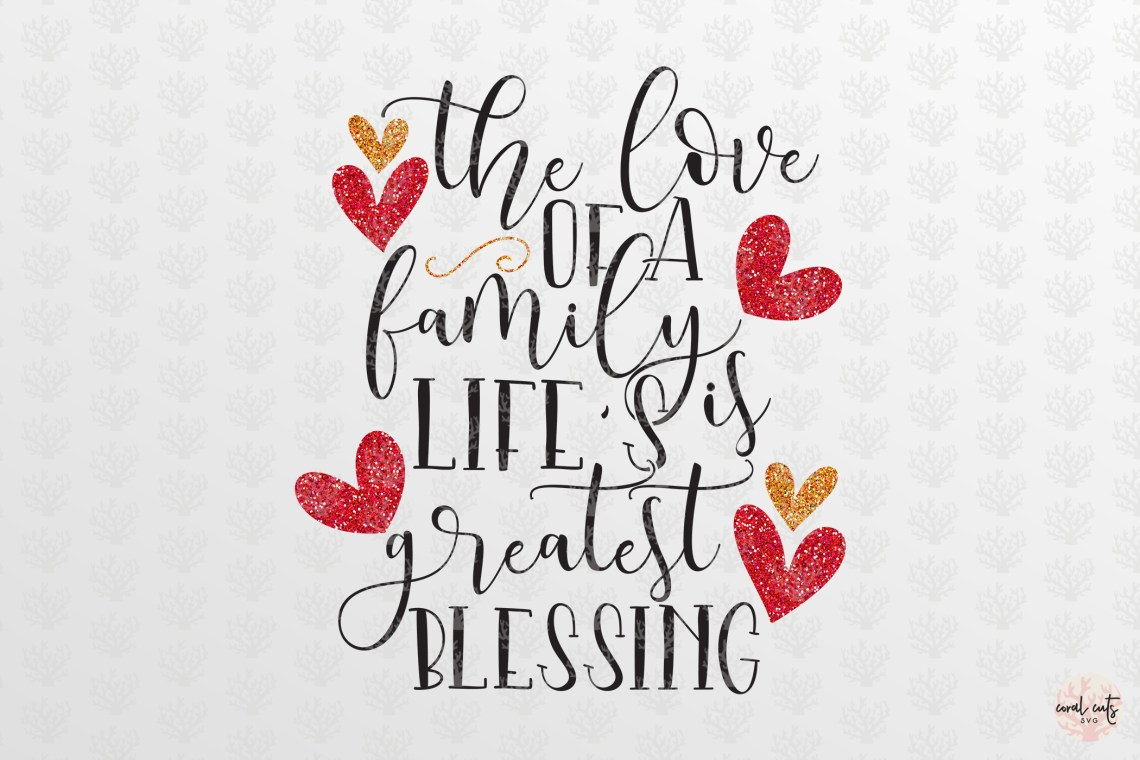 Download The love of a family is lifes greatest blessings - Home Svg