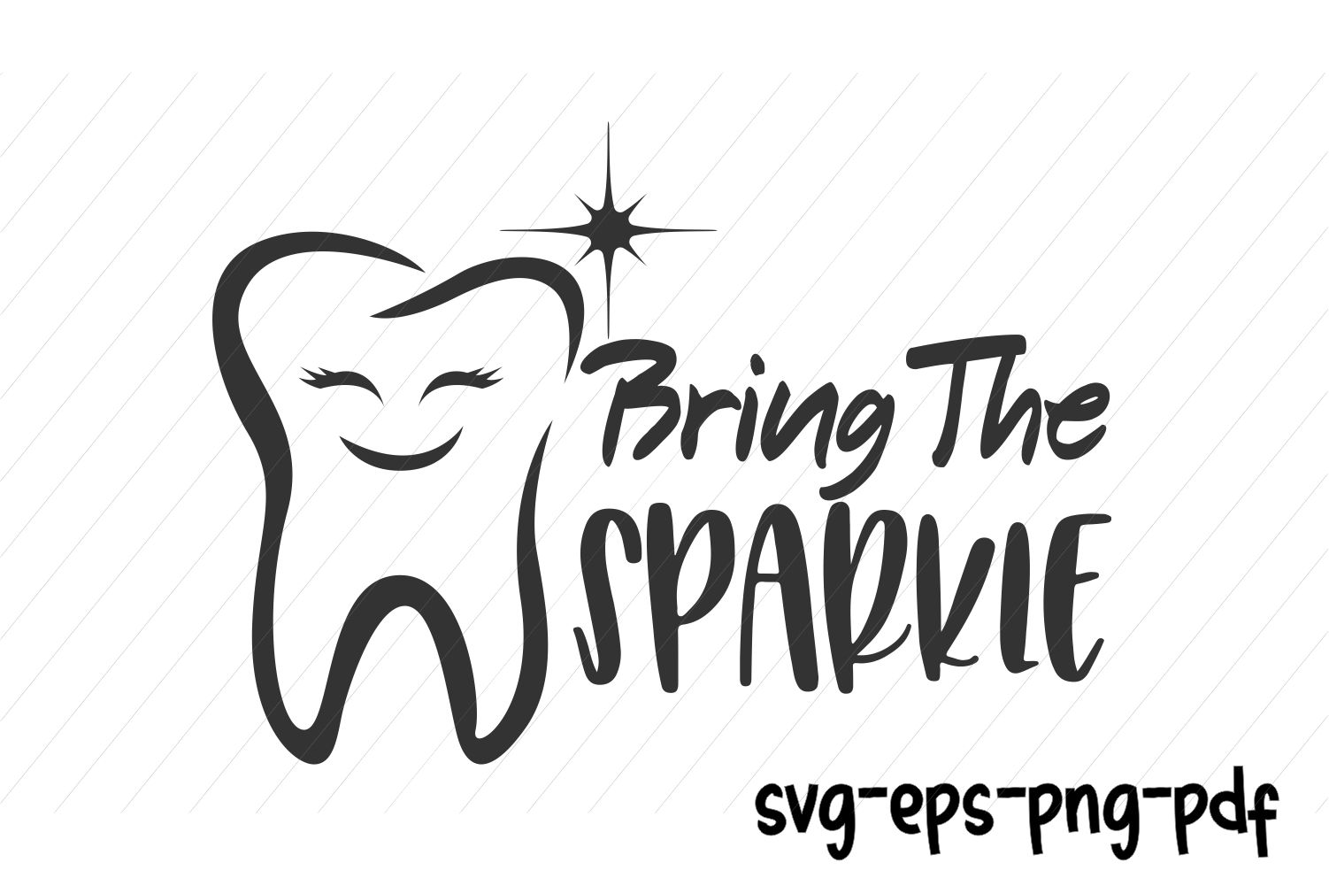 Dentist Tooth Svg Bring The Sparkle