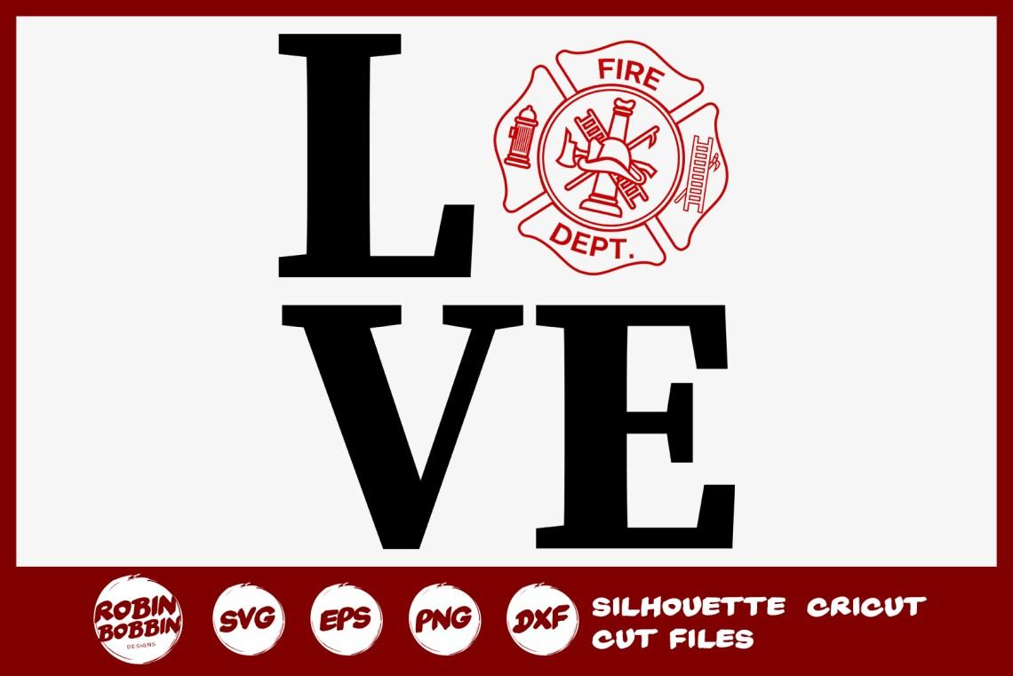 Download Love Firefighter Badge SVG - Firefighter SVG