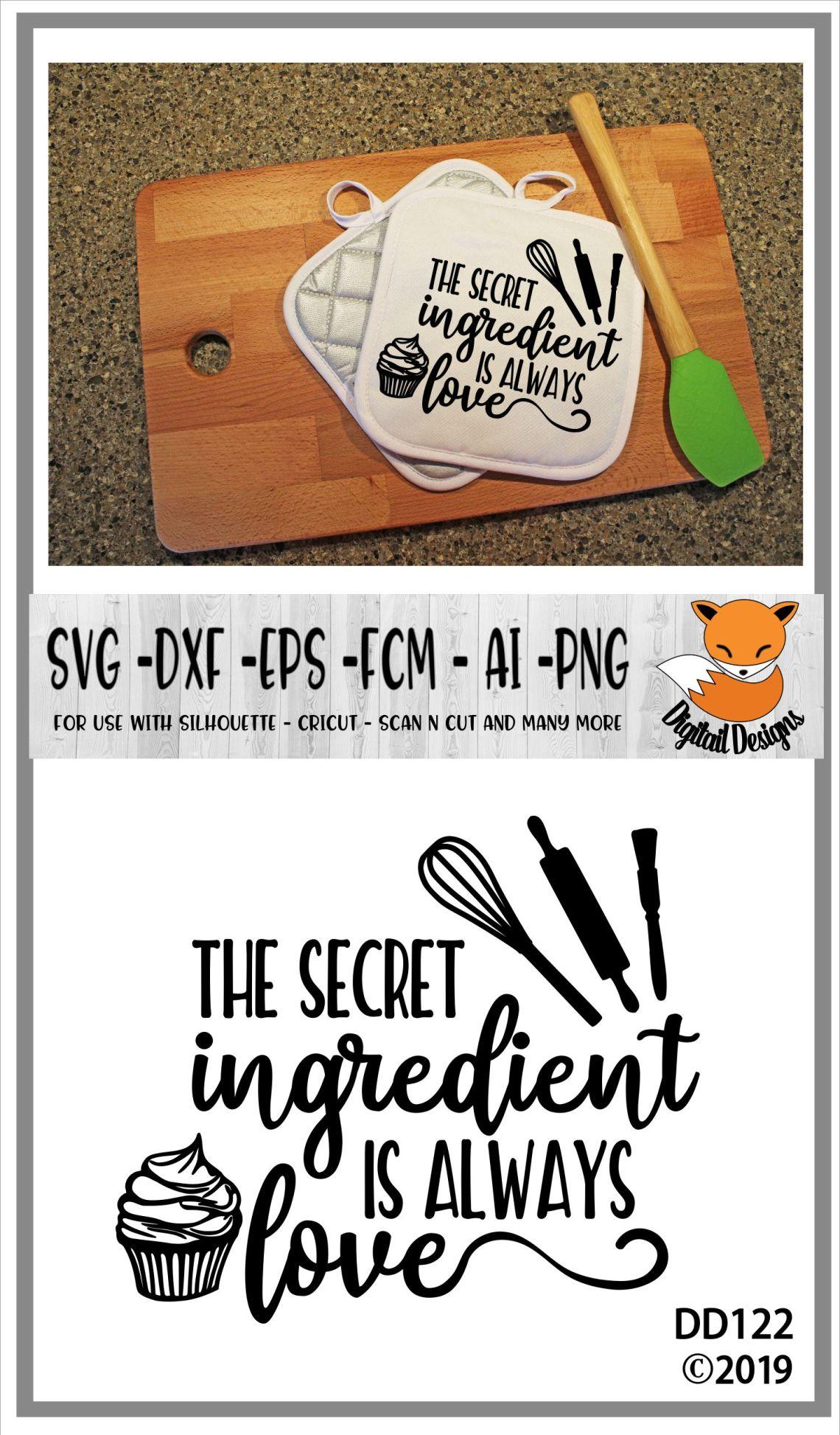 Download The Secret Ingredient Is Always Love Baking SVG