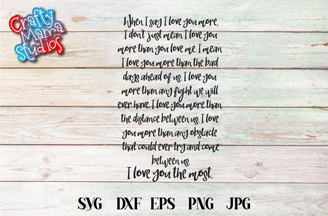 Download When I Say I Love You More SVG, Love Sublimation (436325 ...