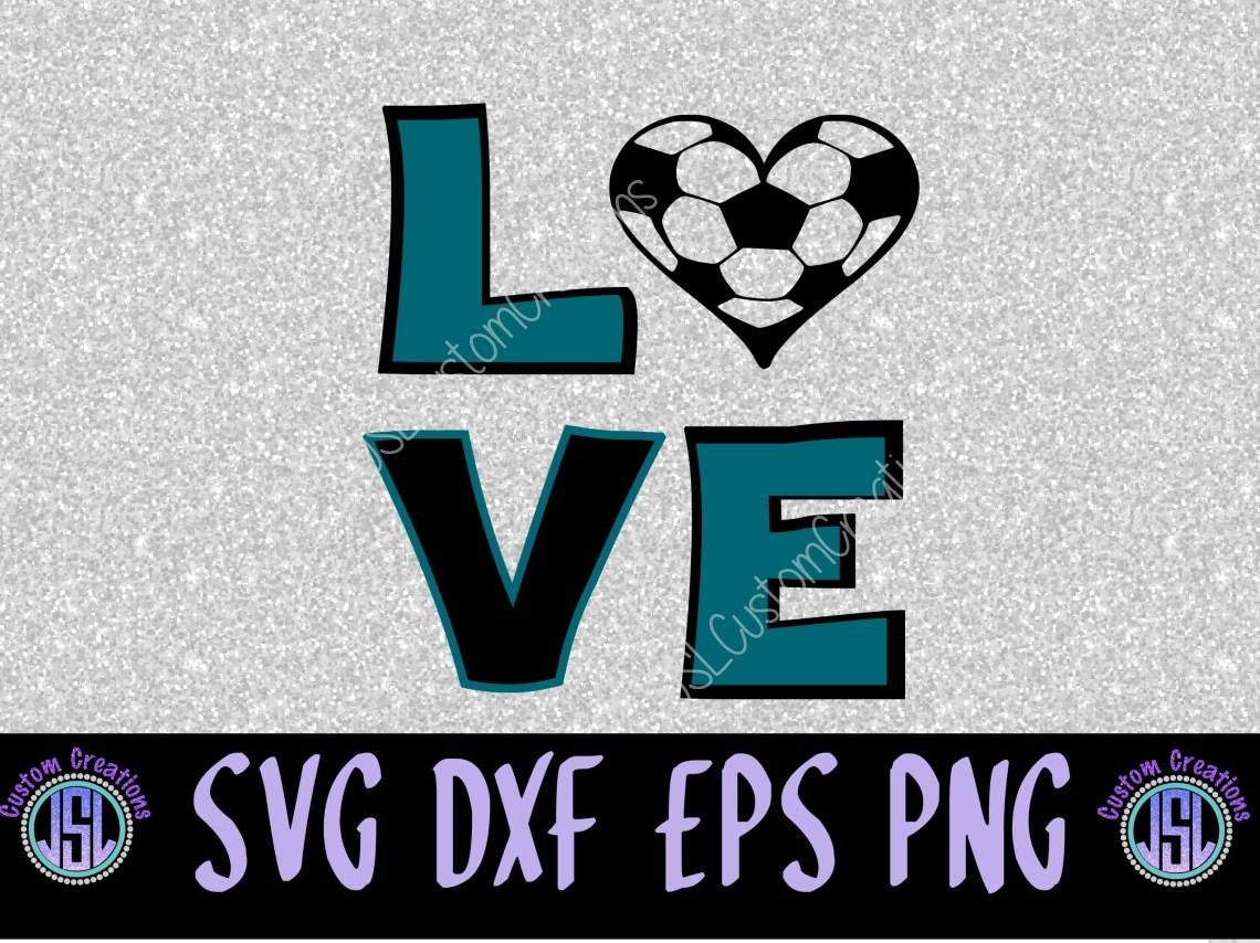 Download LOVE Soccer SVG, EPS, DXF, PNG Digital Download