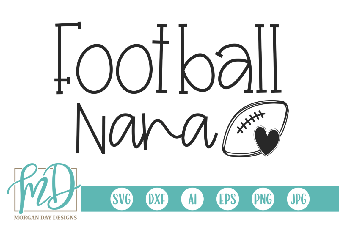 Download Football - Proud Nana - Football Nana SVG