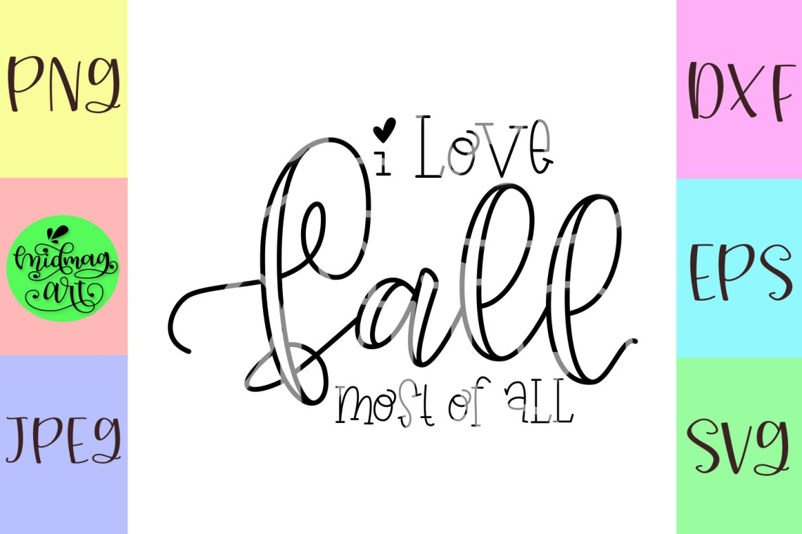Download I love fall most of all svg, fall svg,