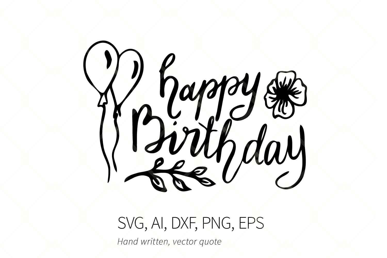 Happy Birthday Calligraphy Hand Written Svg Quote Balloons