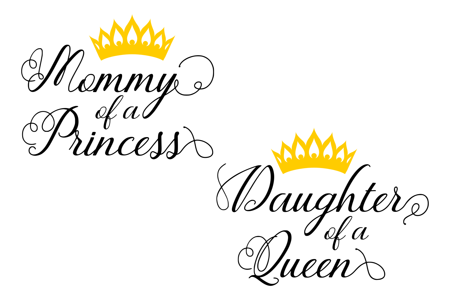 Queen And Princess Svg Sayings Svg Quotes Svg Mom Svg