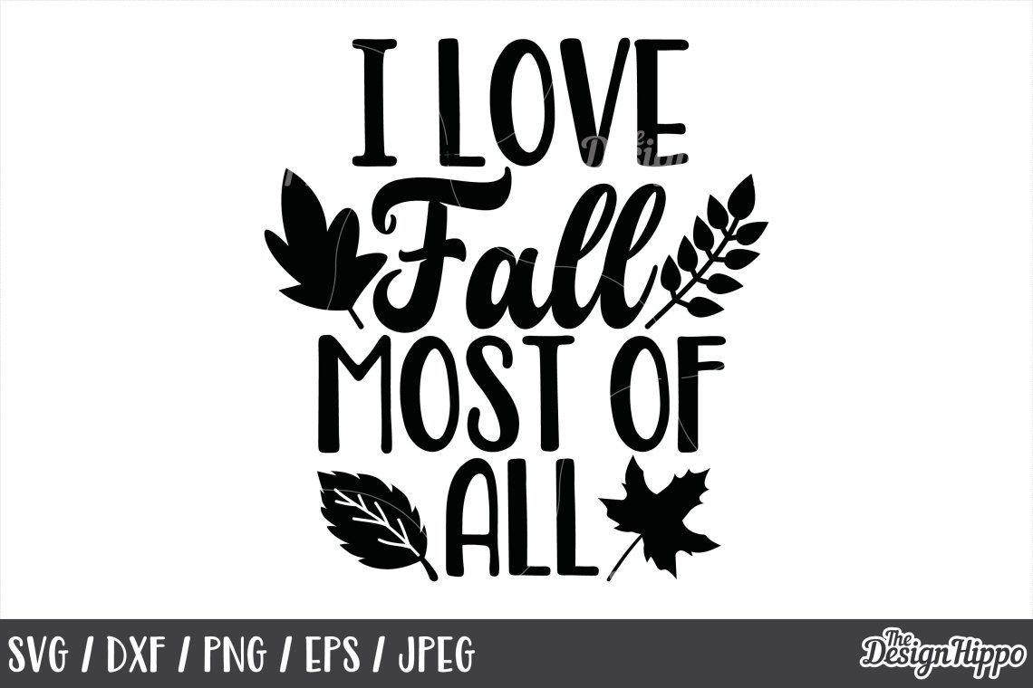 Download Fall, I love fall most of all SVG, Autumn, Leaves, Sign SVG