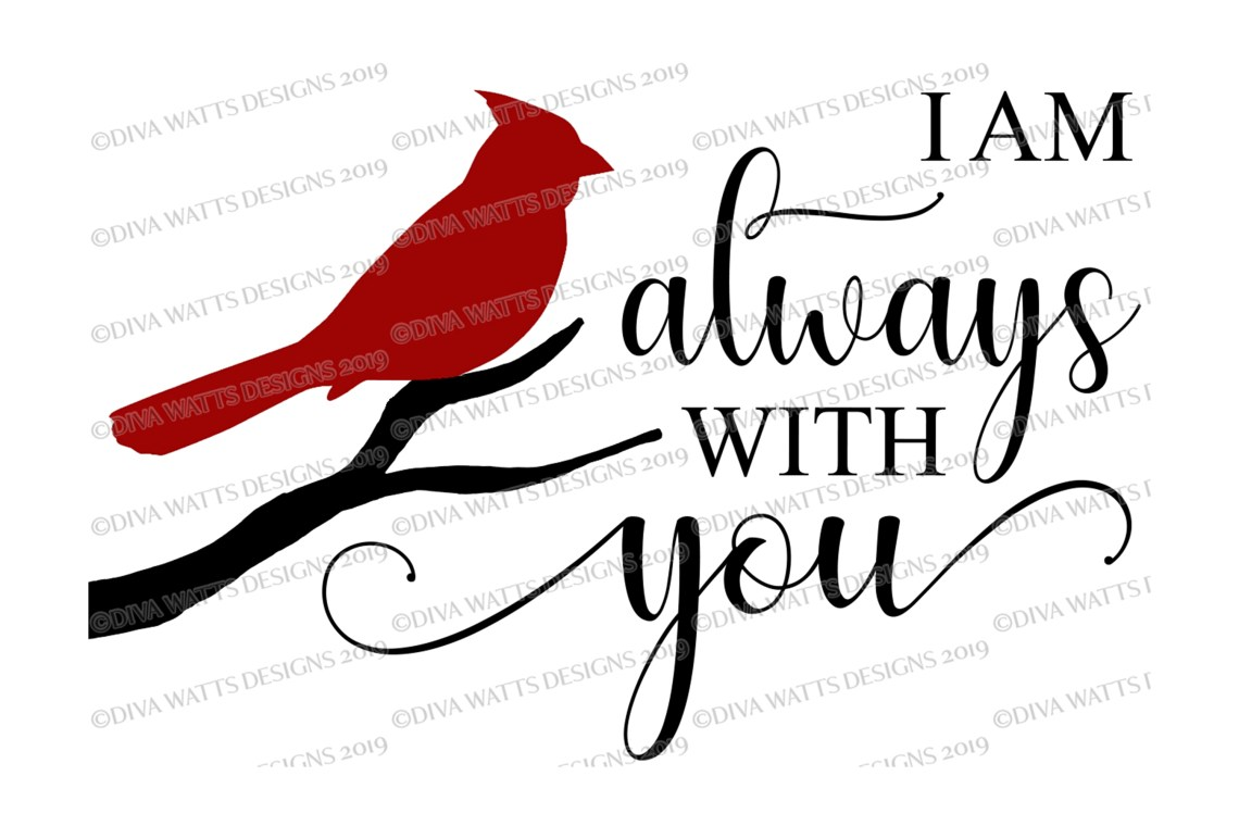 Download I am always with you - Red Cardinal - Grief Loss SVG DXF JPG